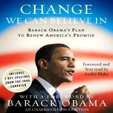 Change We Can Believe In: Barack Obama´s Plan t...